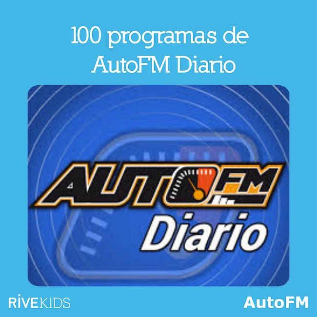 100_programas_autofm_diario_rivekids