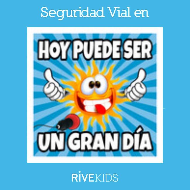 hoy_puede_ser_un_gran_dia_seguridad_vial_rivekids
